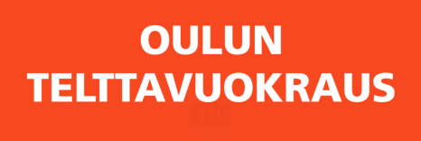 Oulun Telttavuokraus teksti-1